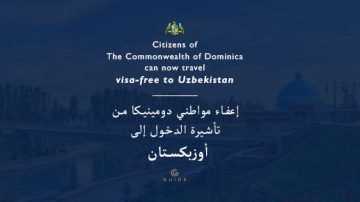 Citizens of the Commonwealth of Dominica can now travel visa-free to Uzbekistan