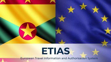 نظام إتياس (ETIAS) وتأثيره على جنسية غرينادا